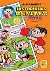 Cover for Almanaque Historinhas Sem Palavras (Panini Brasil, 2009 series) #1