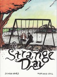 Cover Thumbnail for A Strange Day (Alternative Comics, 2005 series)