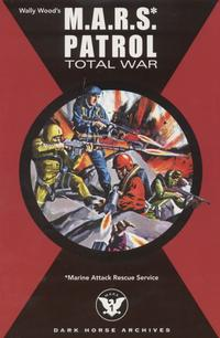 Cover Thumbnail for Wally Wood's M.A.R.S. Patrol Total War (Dark Horse, 2004 series)