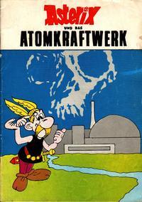 Cover Thumbnail for Asterix und das Atomkraftwerk (Unbekannter Verlag, 1980 ? series)