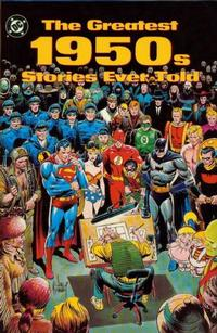 Cover Thumbnail for The Greatest 1950s Stories Ever Told (DC, 1990 series)