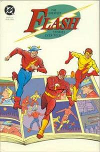 Cover Thumbnail for The Greatest Flash Stories Ever Told (DC, 1991 series)