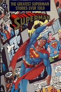 Cover Thumbnail for The Greatest Superman Stories Ever Told (DC, 1987 series)