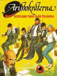 Cover Thumbnail for Aristokraterna (Semic, 1980 series) #1 - Scotland Yard slår tillbaka