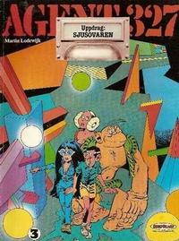 Cover Thumbnail for Agent 327 (Serieförlaget [1980-talet]; Hemmets Journal, 1986 series) #3 - Uppdrag: Sjusovaren