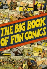 Cover Thumbnail for The Big Book of Fun Comics (DC, 1935 series) #1