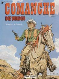 Cover Thumbnail for Comanche (Egmont Ehapa, 1991 series) #11 - Die Wilden