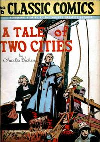Cover Thumbnail for Classic Comics (Gilberton, 1941 series) #6 - A Tale of Two Cities [HRN 28]