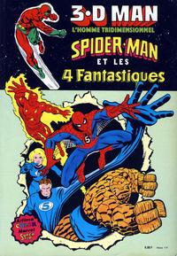 Cover Thumbnail for 3.D Man, Spider-Man et les 4 Fantastiques (Arédit-Artima, 1981 series)