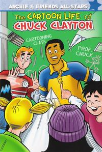 Cover Thumbnail for Archie & Friends All Stars (Archie, 2009 series) #3 - The Cartoon Life of Chuck Clayton