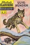 Cover for Illustrerte Klassikere [Classics Illustrated] (Illustrerte Klassikere / Williams Forlag, 1957 series) #30 - Ulvehunden [1. opplag]
