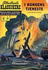 Cover Thumbnail for Illustrerte Klassikere [Classics Illustrated] (1957 series) #48 - I kongens tjeneste [1. opplag]