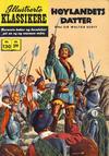 Cover for Illustrerte Klassikere [Classics Illustrated] (Illustrerte Klassikere / Williams Forlag, 1957 series) #130 - Høylandets datter