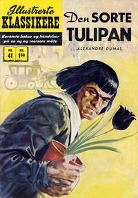 Cover Thumbnail for Illustrerte Klassikere [Classics Illustrated] (Illustrerte Klassikere / Williams Forlag, 1957 series) #41 - Den sorte tulipan [1. opplag]