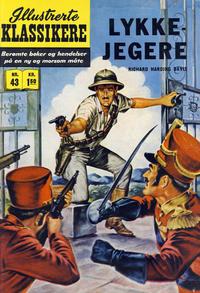 Cover Thumbnail for Illustrerte Klassikere [Classics Illustrated] (Illustrerte Klassikere / Williams Forlag, 1957 series) #43 - Lykkejegere [1. opplag]