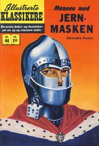 Cover Thumbnail for Illustrerte Klassikere [Classics Illustrated] (Illustrerte Klassikere / Williams Forlag, 1957 series) #44 - Mannen med jernmasken [1. opplag]