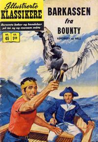 Cover Thumbnail for Illustrerte Klassikere [Classics Illustrated] (Illustrerte Klassikere / Williams Forlag, 1957 series) #45 - Barkassen fra Bounty [1. opplag]