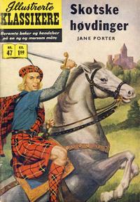 Cover Thumbnail for Illustrerte Klassikere [Classics Illustrated] (Illustrerte Klassikere / Williams Forlag, 1957 series) #47 - Skotske høvdinger [1. opplag]