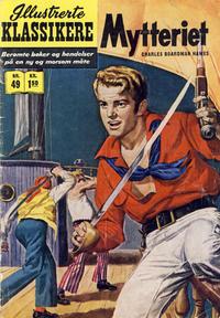 Cover Thumbnail for Illustrerte Klassikere [Classics Illustrated] (Illustrerte Klassikere / Williams Forlag, 1957 series) #49 - Mytteriet [1. opplag]