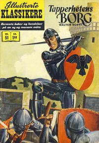Cover Thumbnail for Illustrerte Klassikere [Classics Illustrated] (Illustrerte Klassikere / Williams Forlag, 1957 series) #51 - Tapperhetens borg [1. opplag]