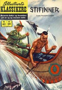 Cover Thumbnail for Illustrerte Klassikere [Classics Illustrated] (Illustrerte Klassikere / Williams Forlag, 1957 series) #62 - Stifinner [1. opplag]
