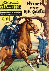 Cover Thumbnail for Illustrerte Klassikere [Classics Illustrated] (Illustrerte Klassikere / Williams Forlag, 1957 series) #64 - Huset med de sju gavler [1. opplag]