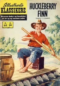 Cover Thumbnail for Illustrerte Klassikere [Classics Illustrated] (Illustrerte Klassikere / Williams Forlag, 1957 series) #68 - Huckleberry Finn [1. opplag]