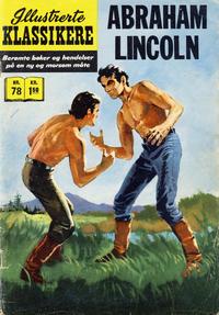 Cover Thumbnail for Illustrerte Klassikere [Classics Illustrated] (Illustrerte Klassikere / Williams Forlag, 1957 series) #78 - Abraham Lincoln [1. opplag]