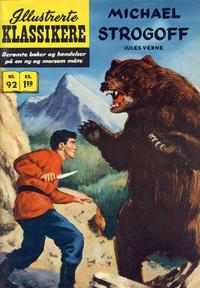 Cover Thumbnail for Illustrerte Klassikere [Classics Illustrated] (Illustrerte Klassikere / Williams Forlag, 1957 series) #92 - Michael Strogoff