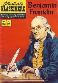 Cover Thumbnail for Illustrerte Klassikere [Classics Illustrated] (Illustrerte Klassikere / Williams Forlag, 1957 series) #113 - Benjamin Franklin