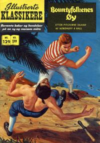 Cover Thumbnail for Illustrerte Klassikere [Classics Illustrated] (Illustrerte Klassikere / Williams Forlag, 1957 series) #129 - Bountyfolkenes øy [1. opplag]