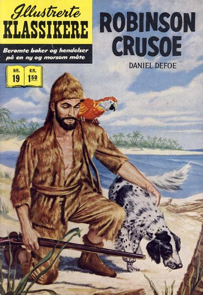 Cover for Illustrerte Klassikere [Classics Illustrated] (Illustrerte Klassikere / Williams Forlag, 1957 series) #19 - Robinson Crusoe [1. opplag]