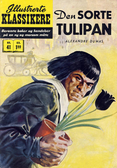 Cover for Illustrerte Klassikere [Classics Illustrated] (Illustrerte Klassikere / Williams Forlag, 1957 series) #41 - Den sorte tulipan [1. opplag]