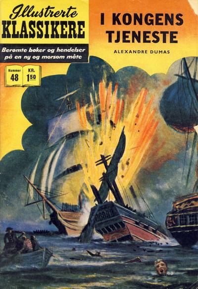 Cover for Illustrerte Klassikere [Classics Illustrated] (Illustrerte Klassikere / Williams Forlag, 1957 series) #48 - I kongens tjeneste [1. opplag]