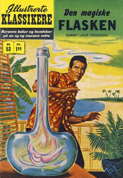 Cover for Illustrerte Klassikere [Classics Illustrated] (Illustrerte Klassikere / Williams Forlag, 1957 series) #53 - Den magiske flasken [1. opplag]