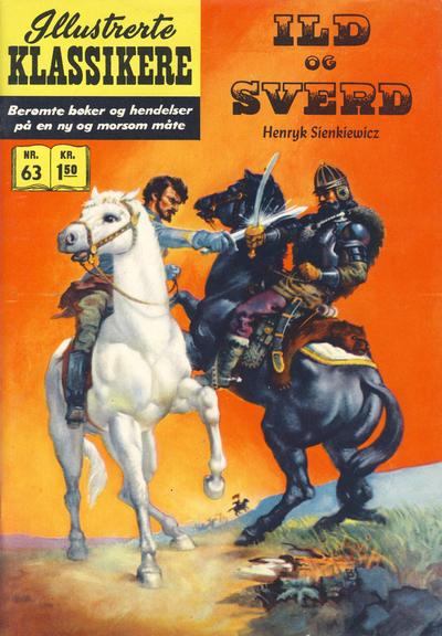 Cover for Illustrerte Klassikere [Classics Illustrated] (Illustrerte Klassikere / Williams Forlag, 1957 series) #63 - Ild og sverd [1. opplag]