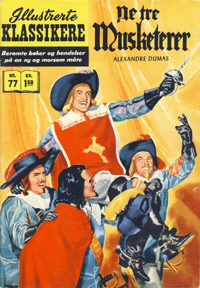 Cover for Illustrerte Klassikere [Classics Illustrated] (Illustrerte Klassikere / Williams Forlag, 1957 series) #77 - De tre musketerer [1. opplag]