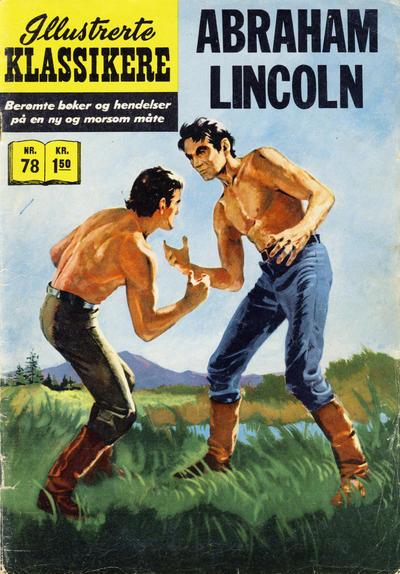 Cover for Illustrerte Klassikere [Classics Illustrated] (Illustrerte Klassikere / Williams Forlag, 1957 series) #78 - Abraham Lincoln [1. opplag]