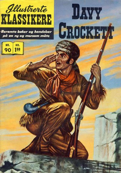 Cover for Illustrerte Klassikere [Classics Illustrated] (Illustrerte Klassikere / Williams Forlag, 1957 series) #90 - Davy Crockett [1. opplag]
