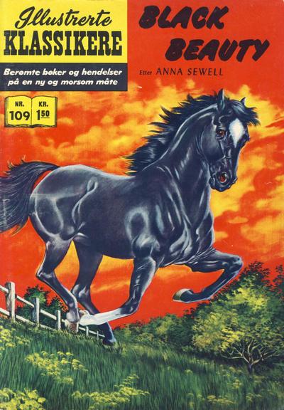 Cover for Illustrerte Klassikere [Classics Illustrated] (Illustrerte Klassikere / Williams Forlag, 1957 series) #109 - Black Beauty [1. opplag]