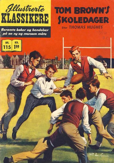 Cover for Illustrerte Klassikere [Classics Illustrated] (Illustrerte Klassikere / Williams Forlag, 1957 series) #115 - Tom Brown's skoledager