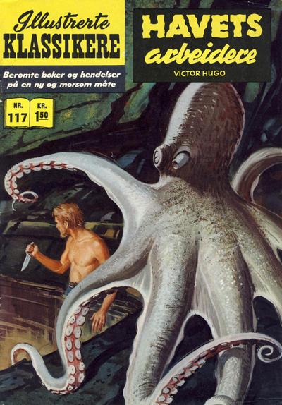 Cover for Illustrerte Klassikere [Classics Illustrated] (Illustrerte Klassikere / Williams Forlag, 1957 series) #117 - Havets arbeidere [2. opplag]