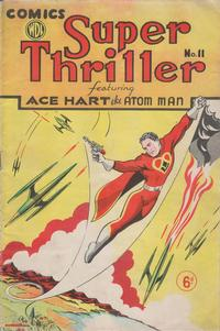 Cover Thumbnail for Super Thriller Comic (World Distributors, 1947 series) #11