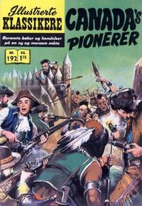 Cover Thumbnail for Illustrerte Klassikere [Classics Illustrated] (Illustrerte Klassikere / Williams Forlag, 1957 series) #192 - Canada's pionerer