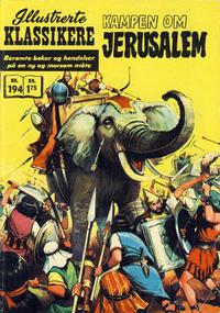 Cover Thumbnail for Illustrerte Klassikere [Classics Illustrated] (Illustrerte Klassikere / Williams Forlag, 1957 series) #194 - Kampen om Jerusalem