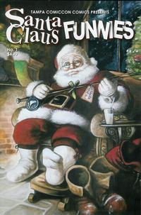 Cover Thumbnail for Tampa Comiccon Comics Presents: Santa Claus Funnies (Tim Gordon, 2009 series) #1