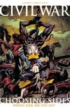 Cover Thumbnail for Civil War: Choosing Sides (2007 series) #1 [Second Printing Variant]