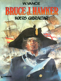 Cover Thumbnail for Bruce J. Hawker (Le Lombard, 1985 series) #1 - Koers Gibraltar