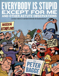 Cover Thumbnail for Everybody Is Stupid Except for Me and Other Astute Observations (Fantagraphics, 2009 series) #[nn]