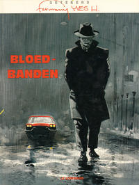 Cover Thumbnail for Bloedbanden (Le Lombard, 2000 series)